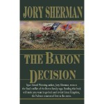 Jory Sherman's The Baron Decision