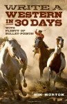 "Nik Morton's ""Write a Western in 30 Days"""