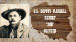 US DEPUTY MARSHAL BOB OLINGER