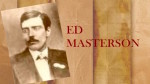 MARSHAL ED MASTERSON