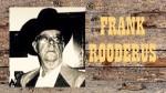 FRANK RODERUS, STORYTELLER