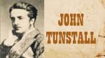 JOHN TUNSTALL, RANCHER
