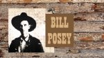 OUTLAW BILL POSEY