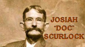 "JOSIAH ""DOC"" SCURLOCK"